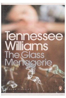 The Glass Menagerie-Tennessee Williams