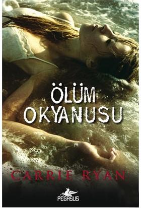 Ölüm Okyanusu-Carrie Ryan