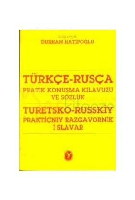 Türkçe - Rusça Pratik Konuşma Kılavuzu Ve Sözlük - Durhan Hatipoğlu