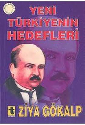 Yeni Türkiye''Nin Hedefleri-Ziya Gökalp