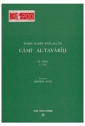 Cami Al-Tavarih 2. Cilt 5. Güz-Raşid Al-Din Fazlallah