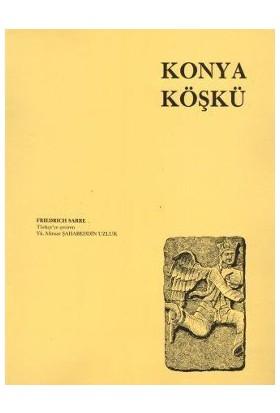 Konya Köşkü-Friedrich Sarre