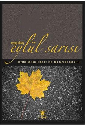 Eylül Sarısı-Eyyup Aksoy