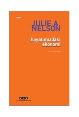 Hayatımızdaki Ekonomi - Julie A. Nelson