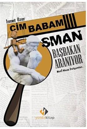 Cim Babam Osman - Başbakan Aranıyor-İsmet Özer