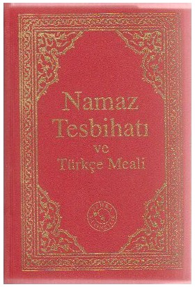 Namaz Tesbihatı Ve Türkçe Meali (Cep Boy)-Kolektif