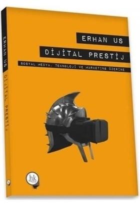 Dijital Prestij - Erhan Us
