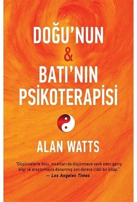 Doğu'nun Ve Batı'nın Psikoterapisi - Alan Watts