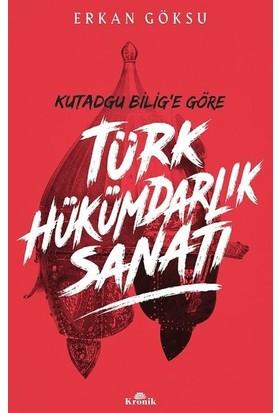 Türk Hükümdarlık Sanatı - Erkan Göksu
