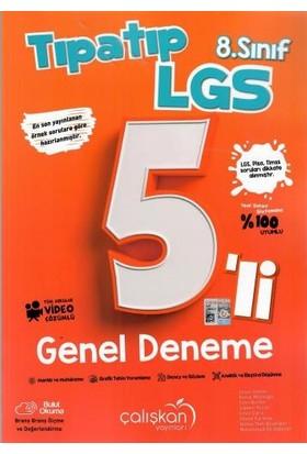 Çalışkan Yayınları 8. Sınıf LGS Tıpatıp 5 Genel Deneme