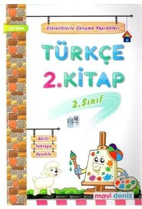2 Sınıf Türkçe 2 Dönem Etkinliklerle Çalışma Mavi Deniz Yayınları