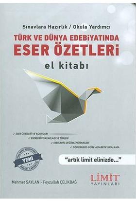 Türk Edebiyatı Ve Eser Özetleri El Kitabı Limit Yayınları - Feyzullah Çelikbağ