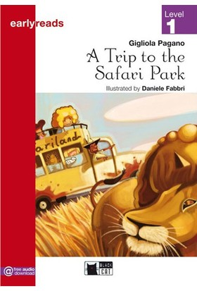 A Trip To The Safari Park Early Readers A1 Black Cat - Cideb Editrice