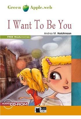 I Want To Be You Greenapple Step 1 Black Cat - Andrea M. Hutchinson