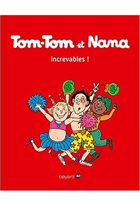 Tom-Tom Et Nana 22: Superstars