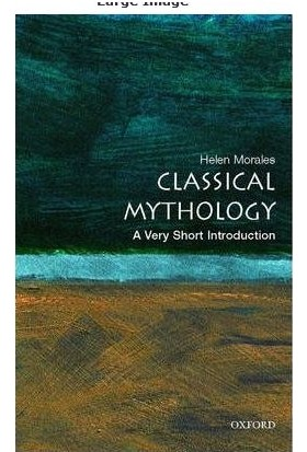 Classical Myhthology: A Very Short Introduction