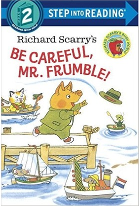 Be Careful Mr Frumble (Step İnto Reading, Step 2)
