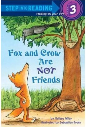 Fox And Crow Are Not Friends (Step İnto Reading, Step 3)