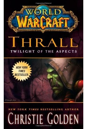 Warcraft 9: Thrall, Twilight Of The Aspects