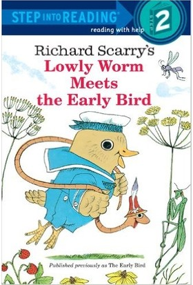 Lovely Worm Meets The Early Bird (Step İnto Reading, Step 2)