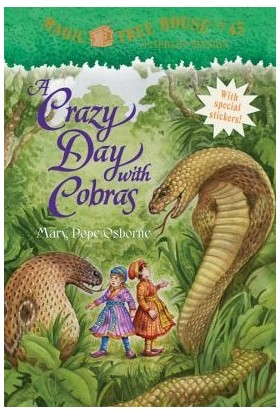 Magic Tree House 45: A Crazy Day With Cobras