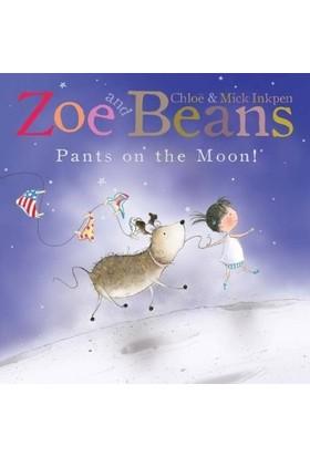 Zoe & Beans: Pants On The Moon