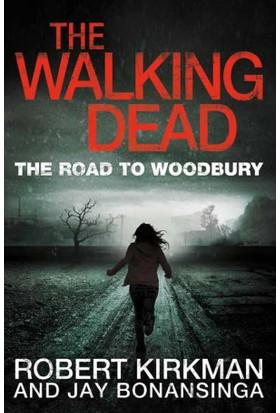 The Road To Woodbury (Walking Dead 2) Novel