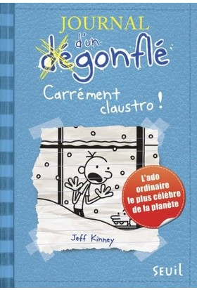Journal D'Un Degonfle 6: Carlement Claustro