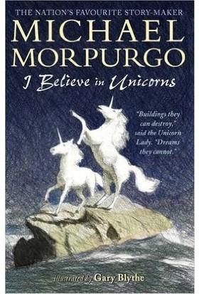 I Believe İn Unicorns