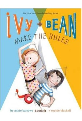 Ivy And Bean 9: Ivy And Bean Make The Rules