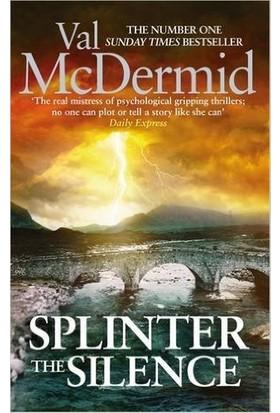 Splinter The Silence (Tony Hill And Carol Jordan 9)