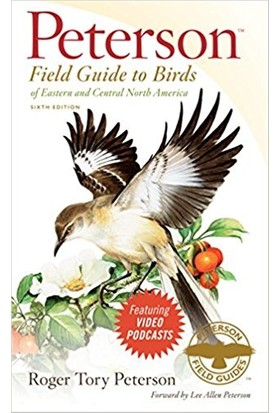 Peterson Field Guide To Birds Of Eastern And Central Noth America