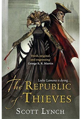 The Republic Of Thieves (Gentleman Sequence 3)