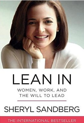 Lean İn: Women, Work And The Will To Lead
