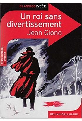 Jean Gıono, Eğlence Olmayan Bir Kral