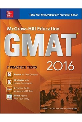 Mcgraw-Hill'S Gmat 2016 Strategies + Practice Tests 9Th Ed.