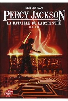 La Bataille Du Labyrinthe (Percy Jackson 4)