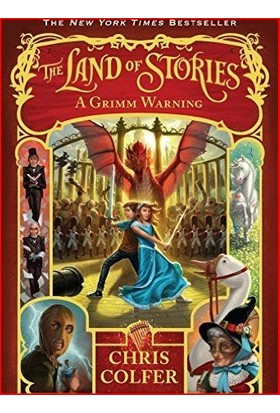 The Land Of Stories 3: A Grimm Warning