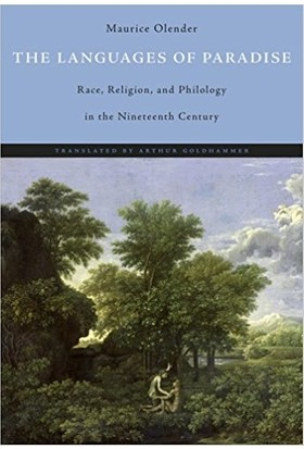 The Languages Of Paradise: Race, Religion, And Philology İn The Nineteenth Century