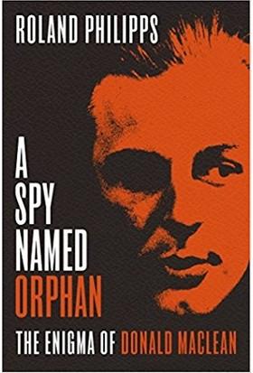 A Spy Named Orphan (Hardcover)