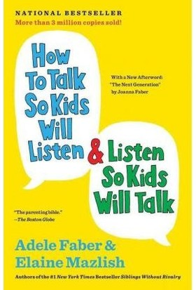 How To Talk So Kids Will Listen And Listen