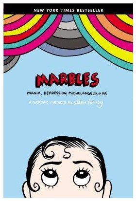 Marbles - Mania, Depression, Michelangelo And Me: A Graphic Memoir