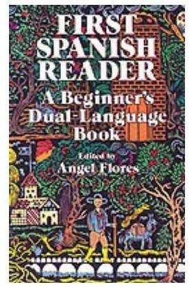 First Spanish Reader: A Beginner'S Dual Language Book