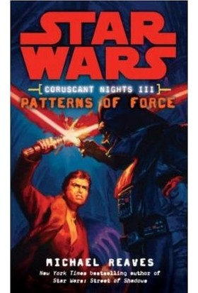 Star Wars: Patterns Of Force (Coruscant Nights 3)