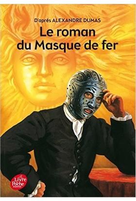 Le Roman Du Masque De Fer (Abregee)
