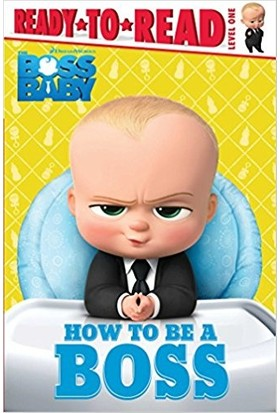 How To Be Boss (Ready To Read, Level 1)