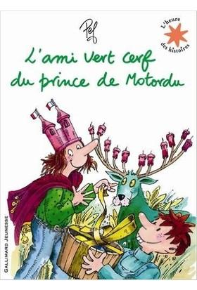 L'Ami Vert Cerf Du Prince Du Motordu