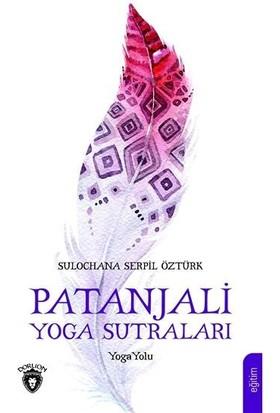 Patanjali Yoga Sutraları Sulochana - Serpil Öztürk
