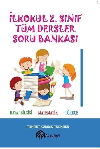 Akılküpü Yayınları 2. Sınıf Tüm Dersler Soru Bankası