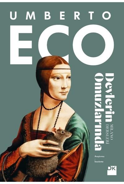 Devlerin Omuzlarında Milano Dersleri - Umberto Eco
